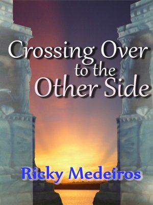 cover image of Crossing Over to the Other Side